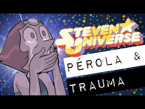 STEVEN UNIVERSE: PÉROLA & TRAUMA #meteoro