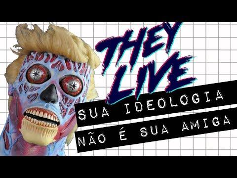 THEY LIVE | SUA IDEOLOGIA NÃO É SUA AMIGA #meteoro.doc