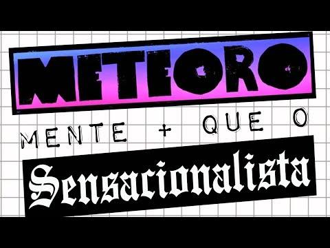 METEORO MENTE MAIS QUE O SENSACIONALISTA #meteoro.doc