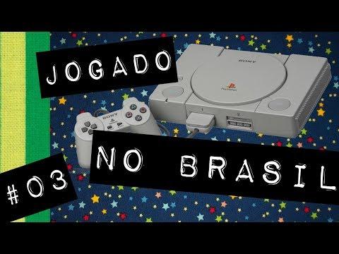 PlayStation – Jogado no Brasil #03