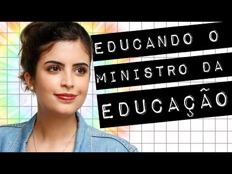 EDUCANDO O MINISTRO DA EDUCAÇÃO #meteoro.doc