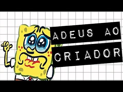BOB ESPONJA: ADEUS AO CRIADOR #meteoro.doc