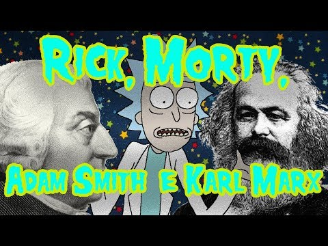 Rick & Morty, Adam Smith & Karl Marx – Meteoro