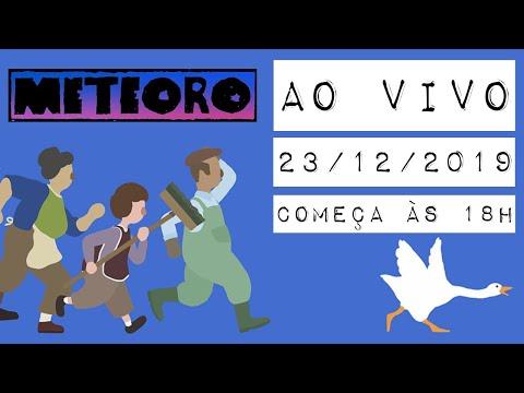METEORO AO VIVO #7