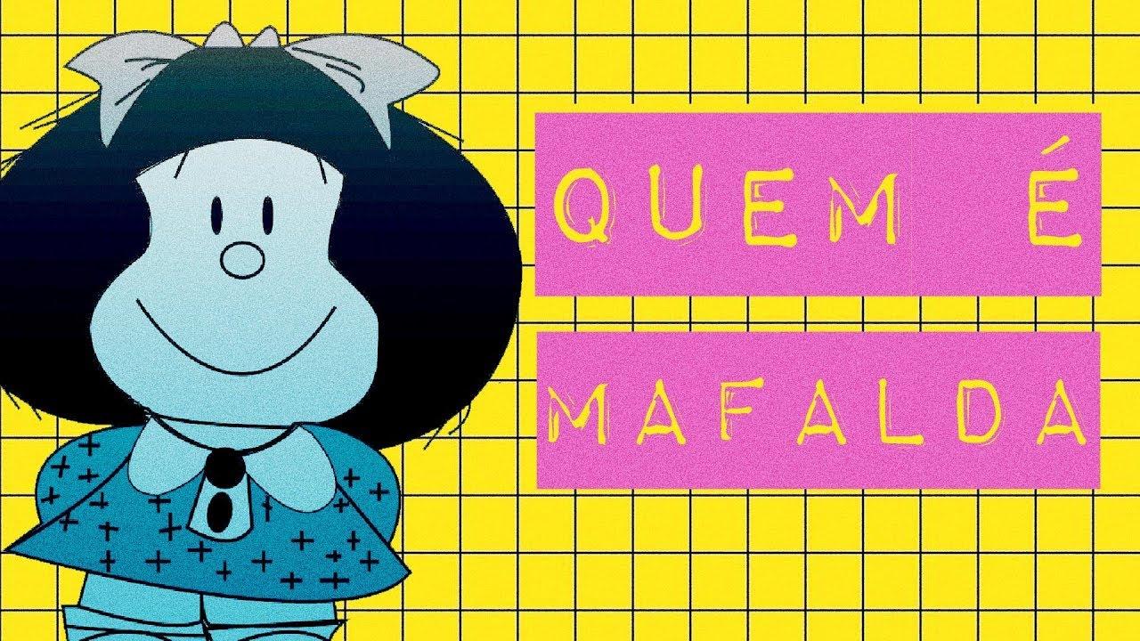 QUEM É MAFALDA