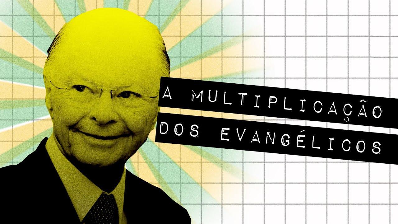 A MULTIPLICAÇÃO DOS EVANGÉLICOS