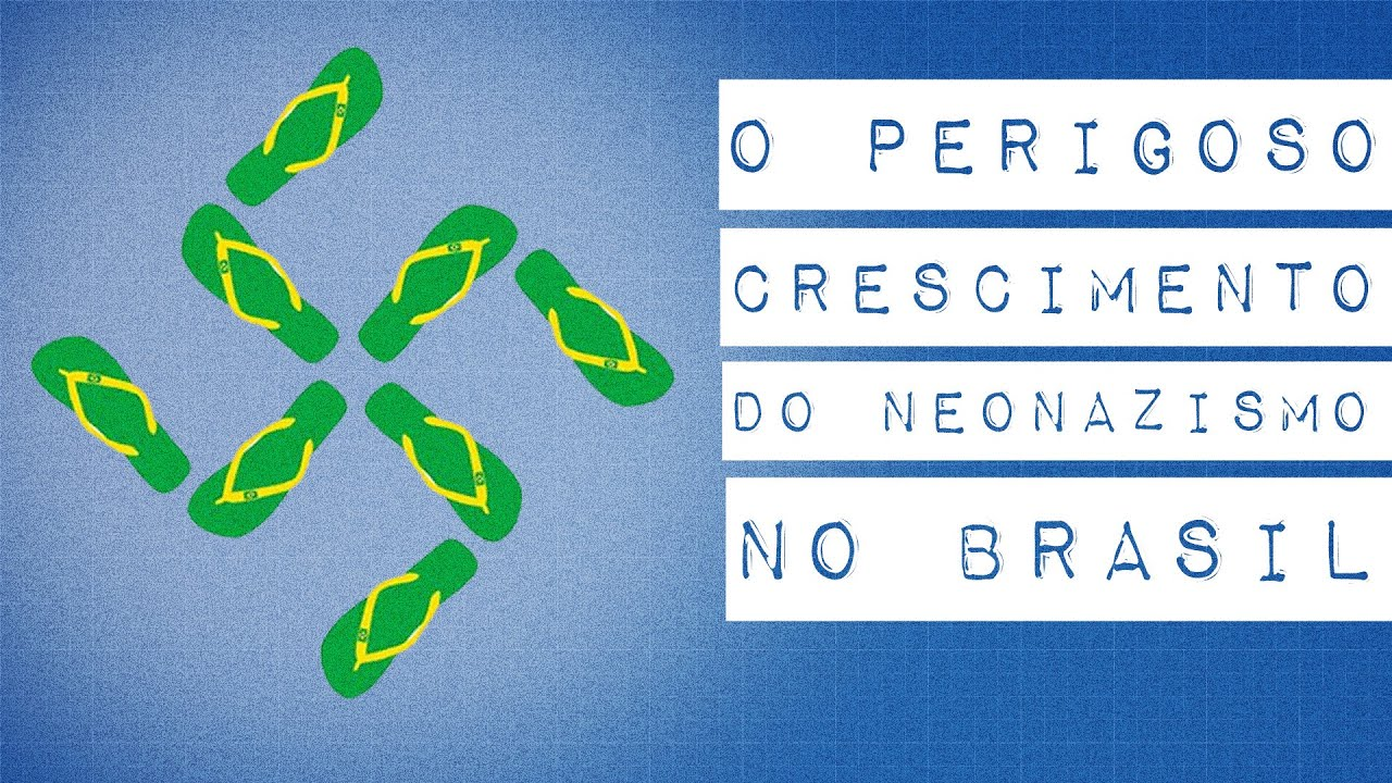 O NEONAZISMO NO BRASIL