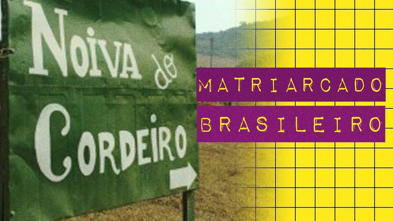 MATRIARCADO BRASILEIRO