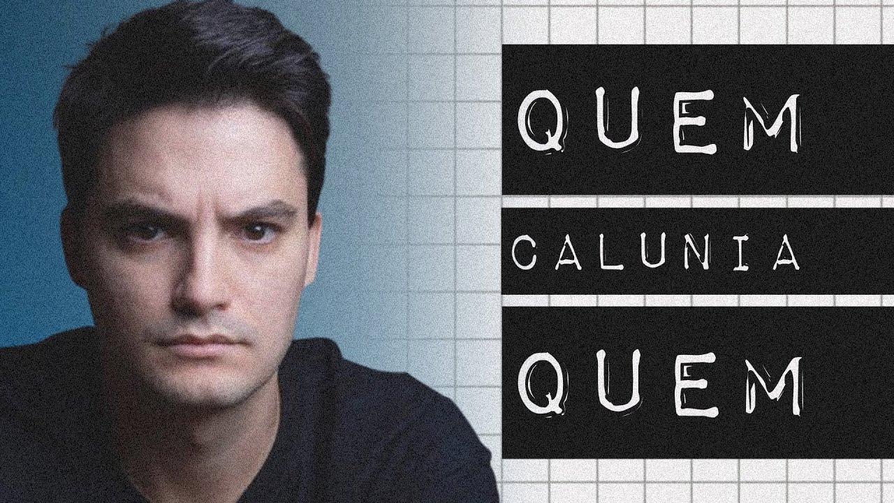 FELIPE NETO: QUEM CALUNIA QUEM
