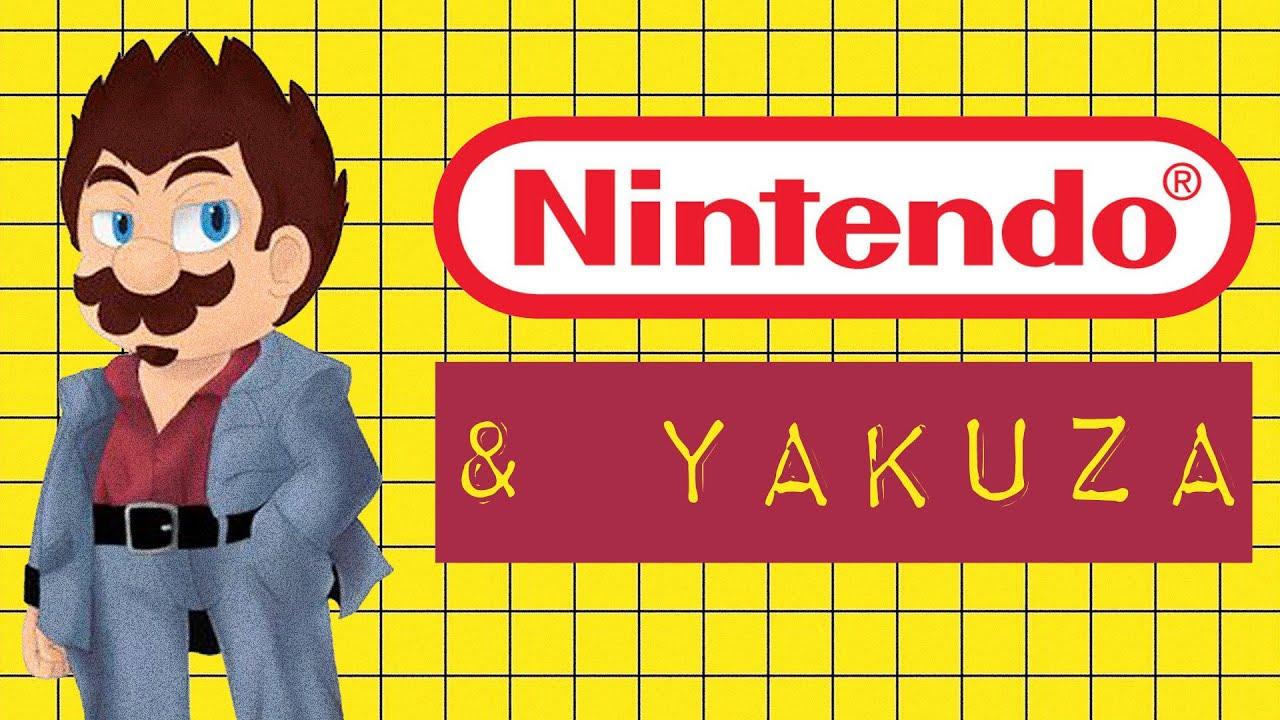 NINTENDO & YAKUZA