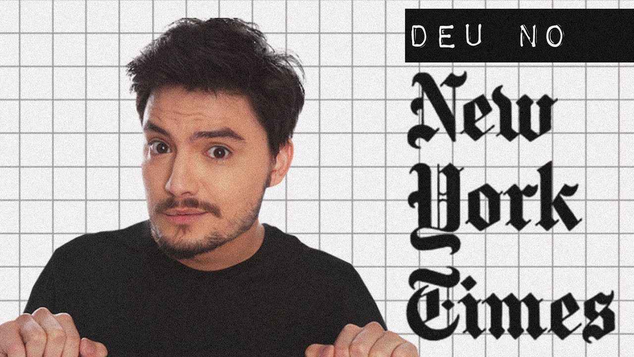 FELIPE NETO: DEU NO NEW YORK TIMES