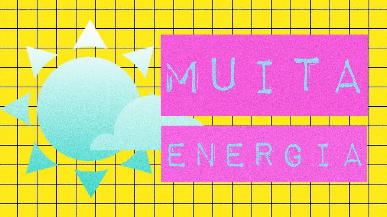 MUITA ENERGIA