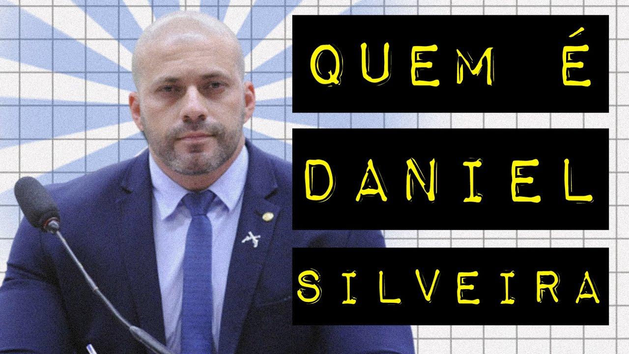 QUEM É DANIEL SILVEIRA