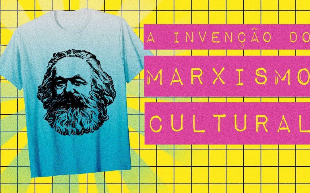 A INVENÇÃO DO MARXISMO CULTURAL