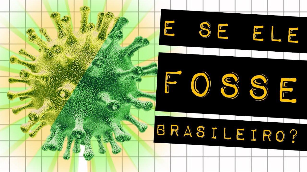 VÍRUS BRASILEIRO