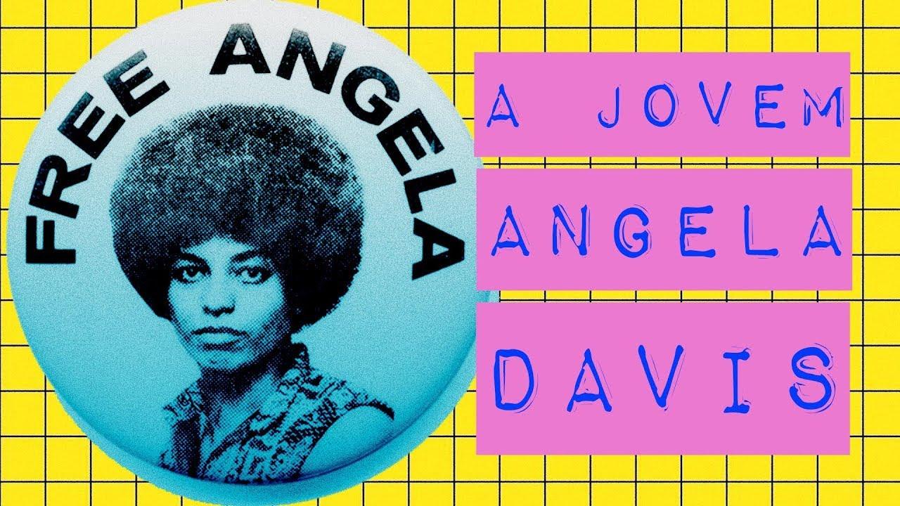A JOVEM ANGELA DAVIS