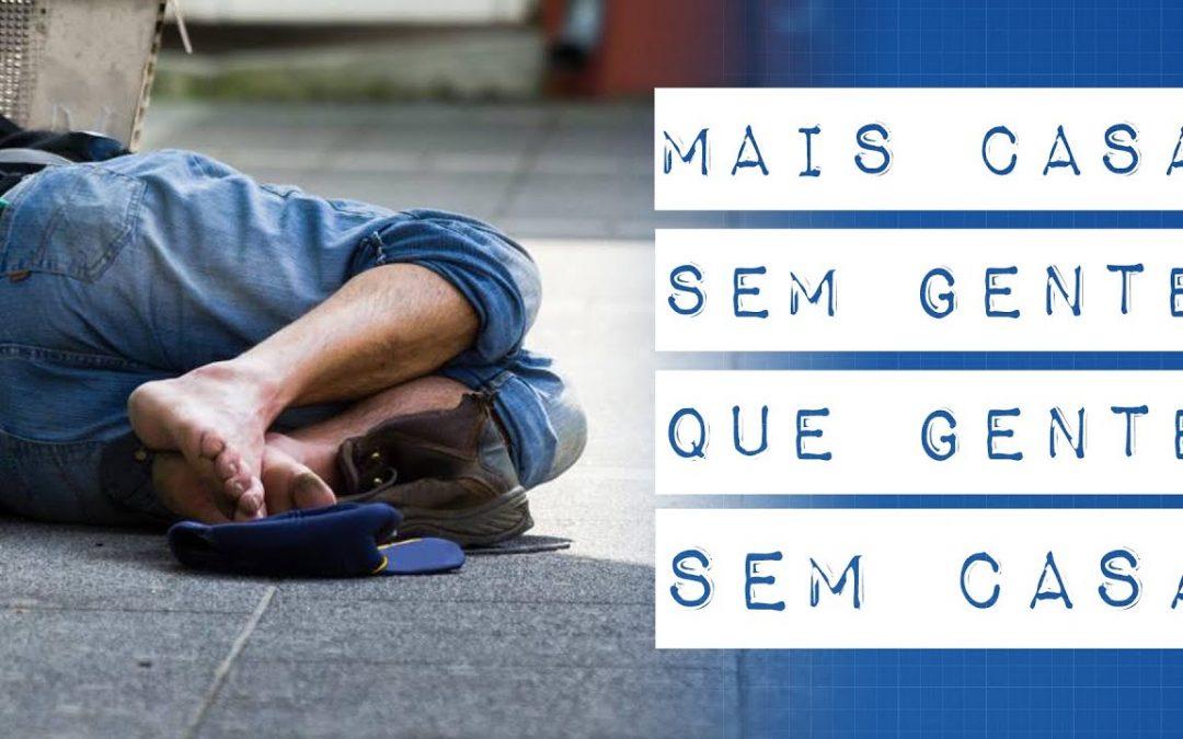 BRASIL: MAIS CASA SEM GENTE QUE GENTE SEM CASA