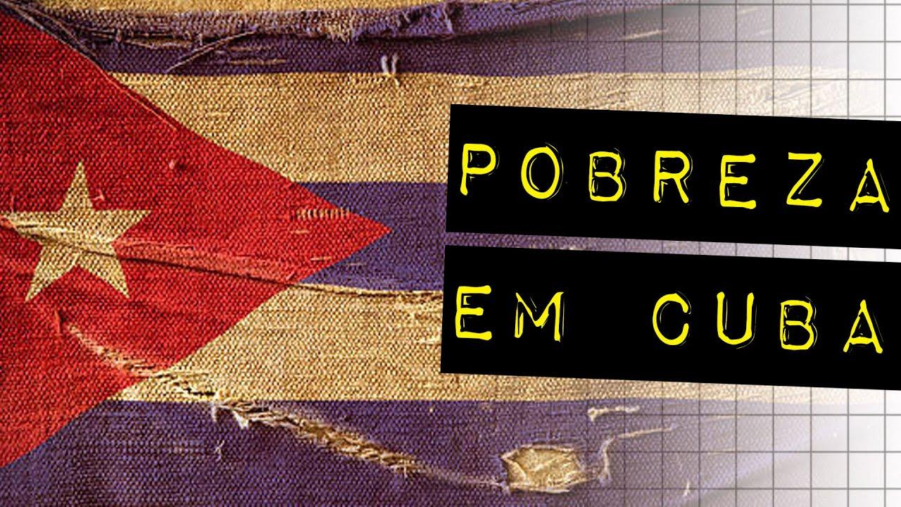 A HISTÓRIA DA POBREZA EM CUBA