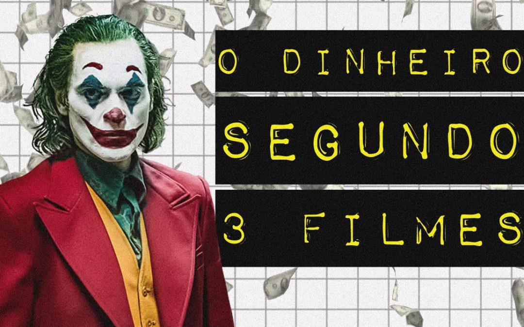 O DINHEIRO SEGUNDO TRÊS FILMES