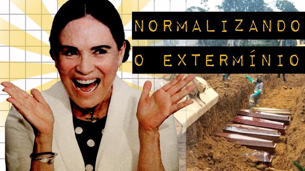 REGINA DUARTE: NORMALIZANDO O EXTERMÍNIO
