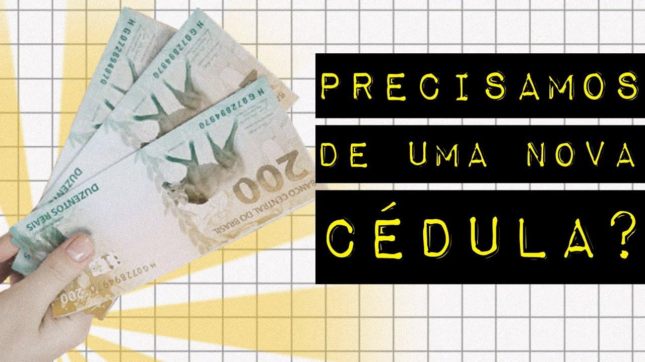 A MOTIVAÇÃO POR TRÁS DA NOTA DE 200