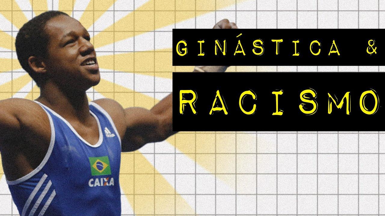 ÂNGELO ASSUMPÇÃO: GINÁSTICA & RACISMO