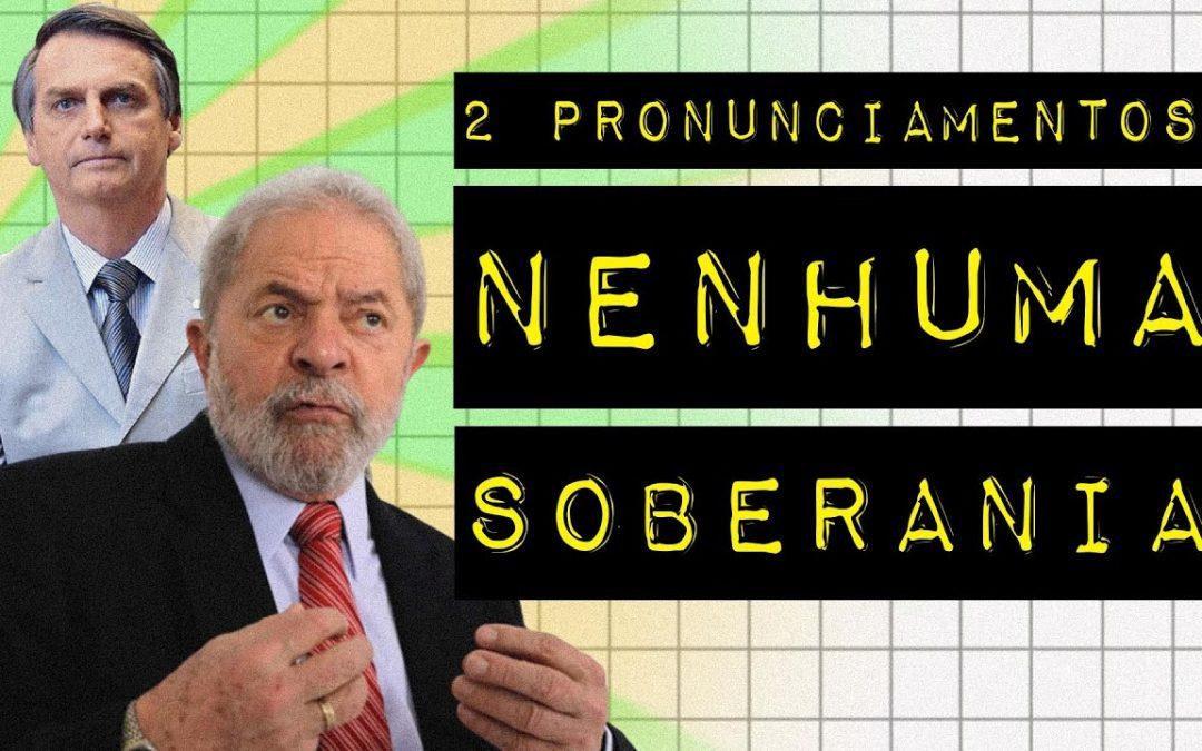 DOIS PRONUNCIAMENTOS, NENHUMA SOBERANIA