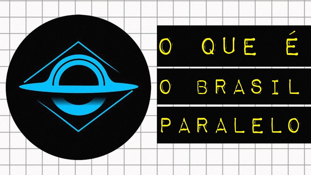 O QUE É O BRASIL PARALELO