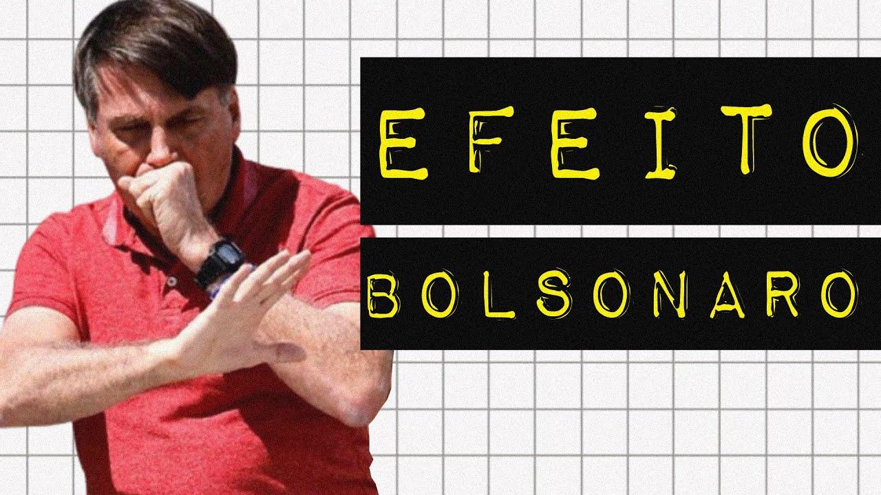 EFEITO BOLSONARO